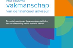Het nieuwe vakmanschap van de financieel adviseur