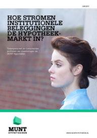 Hoe stromen institutionele beleggingen de hypotheekmarkt in?