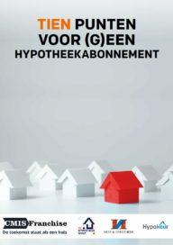 Tien punten voor (g)een hypotheekabonnement